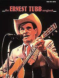 Ernest Tubb: The Ernest Tubb Songbook
