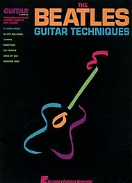 The Beatles: The Beatles Guitar Techniques - Transcribed Solos And Excerpts