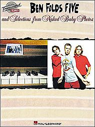 Ben Folds Five: Ben Folds Five And Selections From Naked Baby Photos
