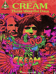Cream: Selections From Cream - Those Were the Days