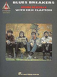 Eric Clapton, John Mayall: Blues Breakers With Eric Clapton
