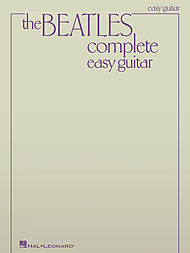 The Beatles: The Beatles Complete - Easy Guitar