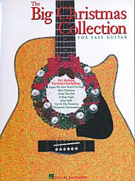 The Big Christmas Collection For Easy Guitar