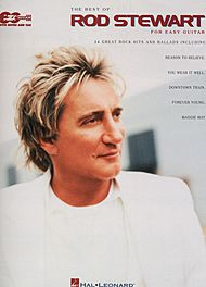 Rod Stewart: Best Of Rod Stewart For Easy Guitar