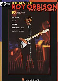 Roy Orbison: The Best Of Roy Orbison For Easy Guitar