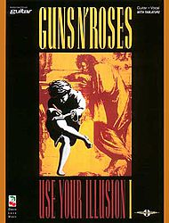 Guns N'' Roses: Use Your Illusion I
