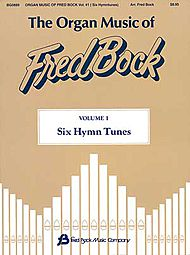 The Organ Music of Fred Bock - Volume 1