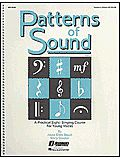 Patterns of Sound (Vol.I) (A Practical Sight-Singing Course)