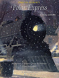 Robert Kapilow: Chris Van Allsburg''s Polar Express - Vocal Score