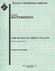 The Banks of Green Willow - full score