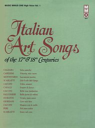 17th/18th Century Italian Songs - High Voice, vol. I (New Digitally Remastered version)