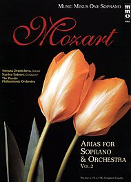 MOZART Opera Arias for Soprano and Orchestra, vol. II
