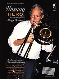 Unsung Hero: Great Sinatra Standards performed on Trombone