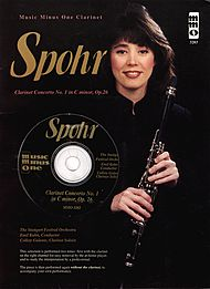 SPOHR Clarinet Concerto No. 1 in C minor, op. 26 (Digitally Remastered 2 CD set)