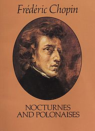 Frederic Chopin: Nocturnes and Polonaises