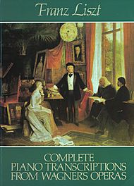 Complete Piano Transcriptions from Wagner''s Operas