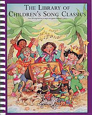 Library Of Children''s Song Classics