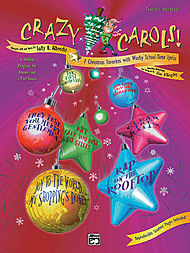 Crazy Carols!, Seven Christmas Favorites With Wacky School Time-lyrics - Teacher''s Manual