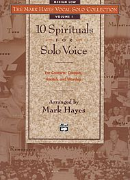 Mark Hayes Vocal Solo Collection - 10 Spirituals For Solo Voice/book (medium Low)