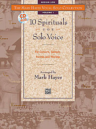 Mark Hayes Vocal Solo Collection - 10 Spirituals For Solo Voice/book And Accompaniment Cd (medium Low)