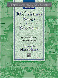 Mark Hayes Vocal Solo Collection: 10 Christmas Songs for Solo Voice - Medium High (Book Only)