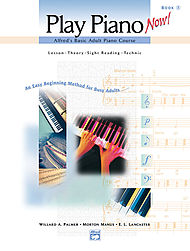 Alfred''s Basic Adult Play Piano Now! Book 1 - Book & Cd