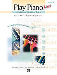 Alfred''s Basic Adult Play Piano Now! Book 2