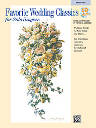 Favorite Wedding Classics For Solo Singers/book (medium High)/accompaniment Cd