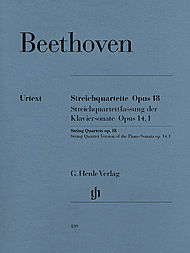 Ludwig van Beethoven: String quartets op. 18,1-6 and String quartet version of the Piano Sonata , op. 14,1
