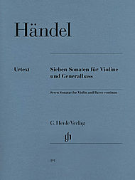 Georg Friedrich Handel: 7 Sonatas for Violine and Basso Continuo