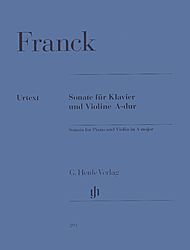 Cesar Auguste Franck: Sonata for Piano and Violin A major