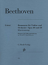 Ludwig van Beethoven: Romances for Violin and Orchestra op. 40 & 50 in G and F major