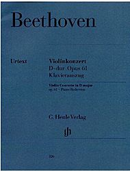 Ludwig van Beethoven: Concerto for Violin and Orchestra D major op. 61