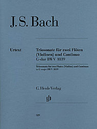 Johann Sebastian Bach: Trio sonata for two Flutes and Basso Continuo in G major BWV 1039 with reconstructed version for two Violins