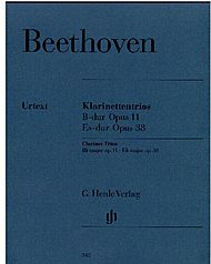 Beethoven, Ludwig van: Clarinet trios B flat major op. 11 and E flat major op.  38 for Piano, Clarinet (or Violin) and Violoncello