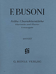 Ferruccio Busoni: Early character pieces for Clarinet and Piano (first edition)