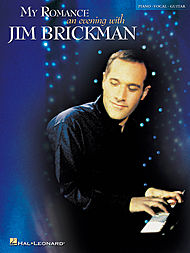 Jim Brickman: My Romance - An Evening with Jim Brickman