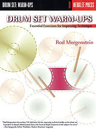 Rod Morgenstein: Drum Set Warm-Ups
