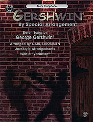 Gershwin By Special Arrangement Tenor Saxophone Book And Cd