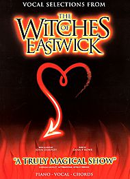 Dana P. Rowe: The Witches Of Eastwick - Vocal Selections