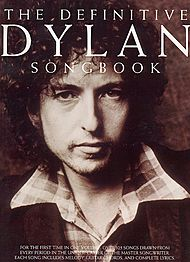 Bob Dylan: The Definitive Dylan Songbook