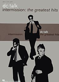 DC TALK: Intermission: The Greatest Hits