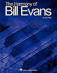 The Harmony of Bill Evans