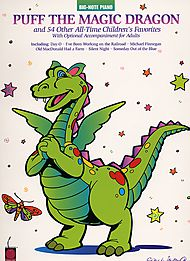 Puff The Magic Dragon And 54 Other All-Time Children''s Favorites - Easy Piano
