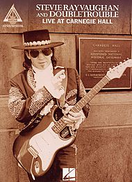Stevie Ray Vaughan: Live At Carnegie Hall