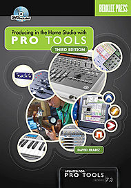 Producing in the Home Studio with Pro Tools - Second Edition