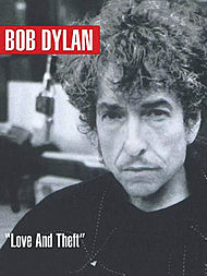Bob Dylan: Love & Theft