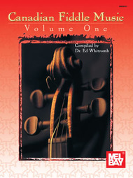 Canadian Fiddle Music Volume 1