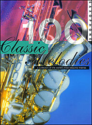 100 Classic Melodies for Saxophone
