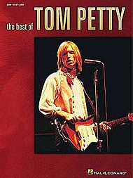 Tom Petty: The Best Of Tom Petty
